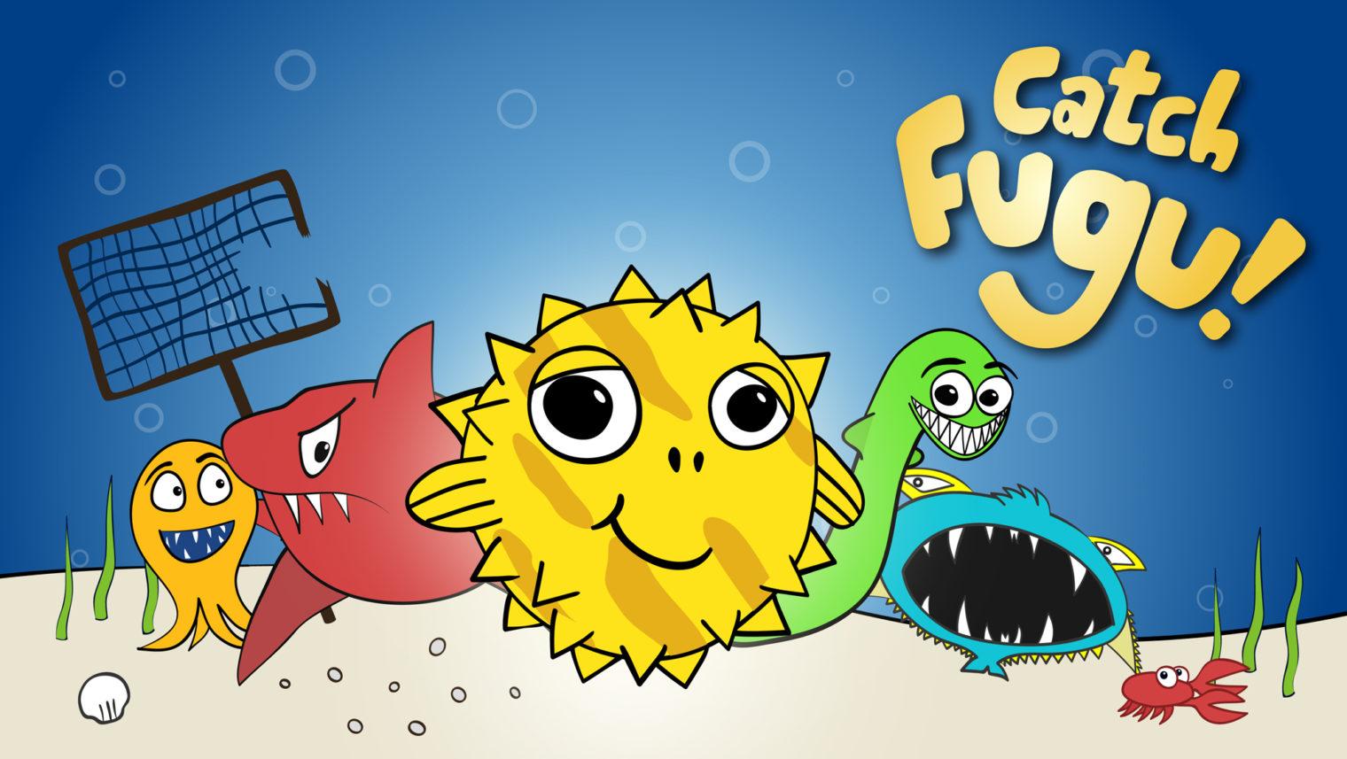 Catch Fugu Game Design Intro